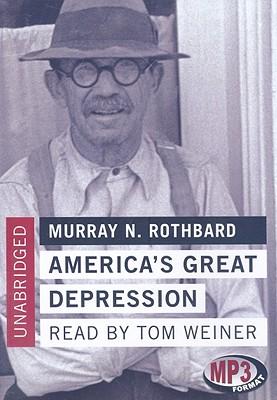 America's Great Depression By Rothbard, Murray N./ Weiner, Tom (NRT)
