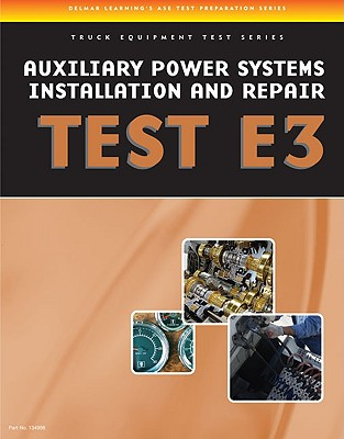 Auxiliary Power Systems Install/Repair E3 By Delmar Learning